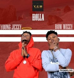 HALLA by BOW WIZZY & YOUNG JEZZY