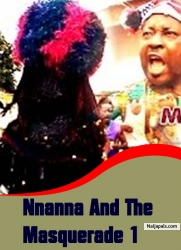 Nnanna And The Masquerade 1
