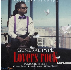 Lovers Rock by General Pype