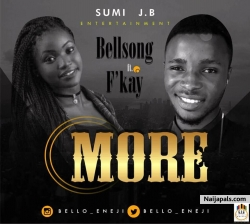 More by Bellsong Ft Fkay