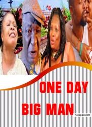 ONE DAY BIG MAN