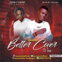 Tekno ft Jazzsmart - Better Cover by Jazzsmart