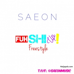FuhShiUp Freestyle by Saeon