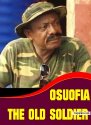 OSUOFIA THE OLD SOLDIER