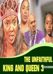 THE UNFAITHFUL KING AND QUEEN 3
