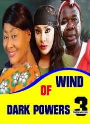 Wind OF Dark Powers 3