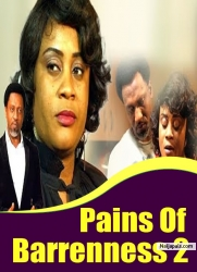 Pains Of Barrenness 2