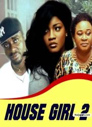 HOUSE GIRL 2