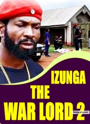 IZUNGA THE WAR LORD 2