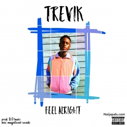 Feel Alright by Trevik