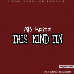 THIS KIND THING mp3 by AB krizz