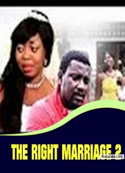 THE RIGHT MARRIAGE 2