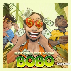 Bobo by Mayorkun ft. Davido
