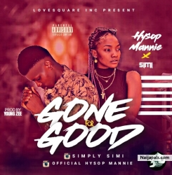 Gone for Good by Hysop Mannie X Simi