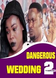 DANGEROUS WEDDING 2