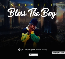Bless The Boy by Shayzee