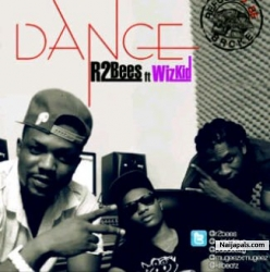 R2bees ft Wizkid Songs + Lyrics - Nigerian Music