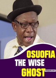 OSUOFIA THE WISE GHOST