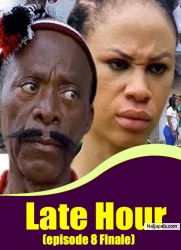 Late Hour (episode 8 Finale)