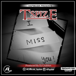 I Miss U by TSpize