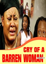 CRY OF A BARREN WOMAN
