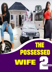 THE POSSESSED WIFE 2