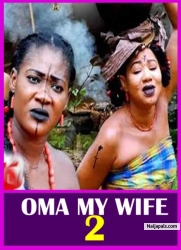 OMA MY WIFE 2