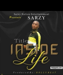 INSIDE LIFE by SARZY
