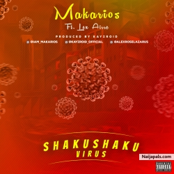 Shaku Shaku Virus Studio Freestyle by Makarios