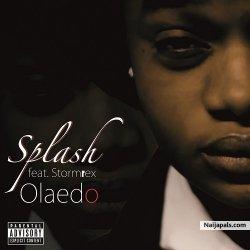 Olaedo by  Splash ft. Stormrex