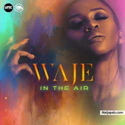 In The Air by Waje