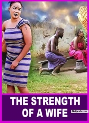 THE STRENGTH OF A WIFE