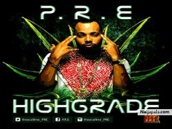 High Grade by P.R.E