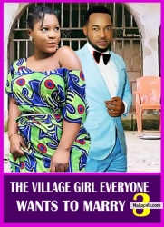 THE VILLAGE GIRL EVERYONE WANTS TO MARRY 3