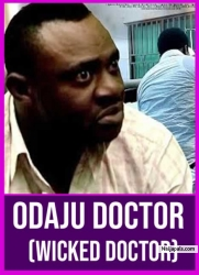 ODAJU DOCTOR (Wicked Doctor)