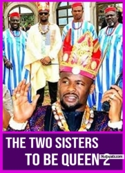 THE TWO SISTERS TO BE QUEEN 2