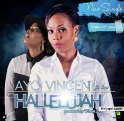 Hallelujah by Ayo Vincent ft Onos