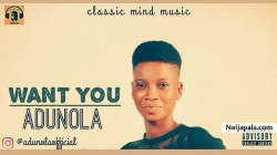 Want you by Adunola
