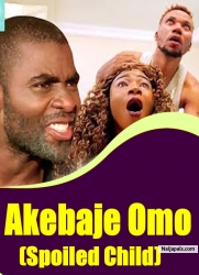 Akebaje Omo (Spoiled Child)