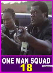 ONE MAN SQUAD 18