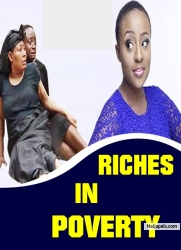 RICHES IN POVERTY