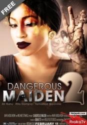 Dangerous Maiden 2