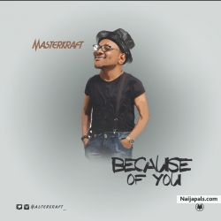 Because Of You by Masterkraft