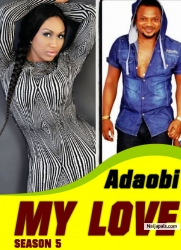 Adaobi My Love Season 5