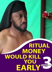 RITUAL MONEY WOULD KILL YOU EARLY 3
