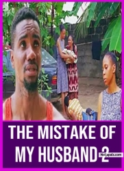 THE MISTAKE OF MY HUSBAND 2