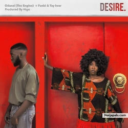 Desire by Odunsi Ft. Funbi x Tay Iwar