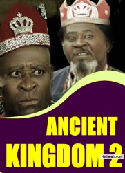 ANCIENT KINGDOM 2
