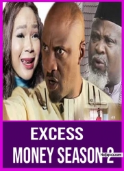 Excess Money Season 2