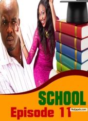 SCHOOL Episode 11